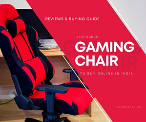 Best Comfortable Budget Gaming Chair India 2021