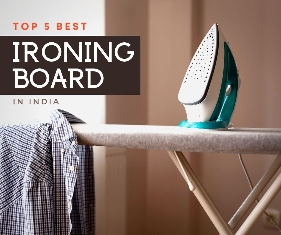 Top 5 Cheapest Ironing Board in India 2021