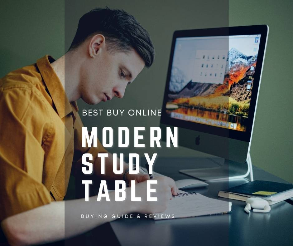 5 Best Modern Study Table Designs For Students India 2021